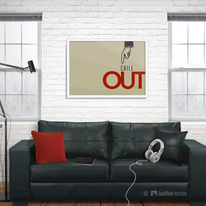 Chill Out | Poster | Showroom