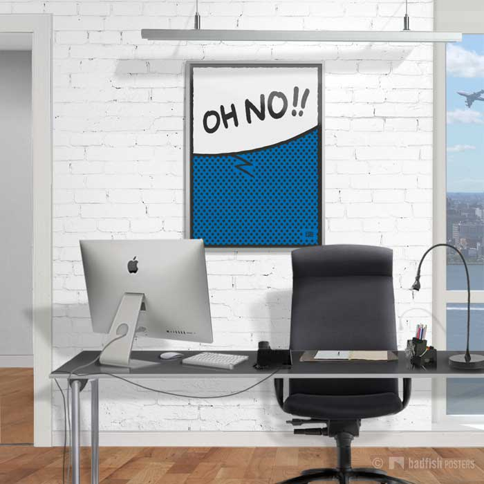 Oh No ! | Poster | Showroom
