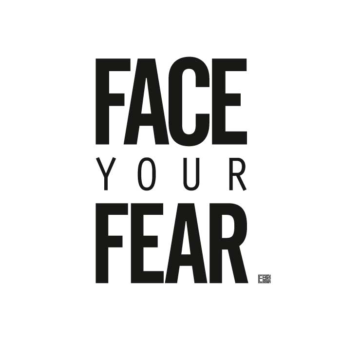 Face Your Fear | Poster | Square