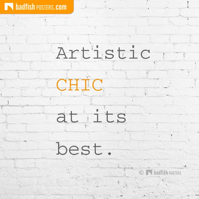 Artistic CHIC At Its Best. | Poster Blog
