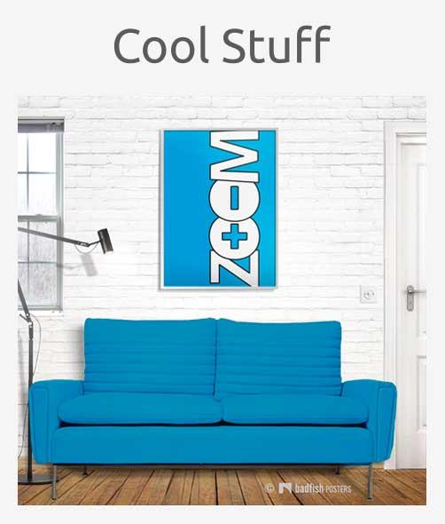Cool Stuff Posters