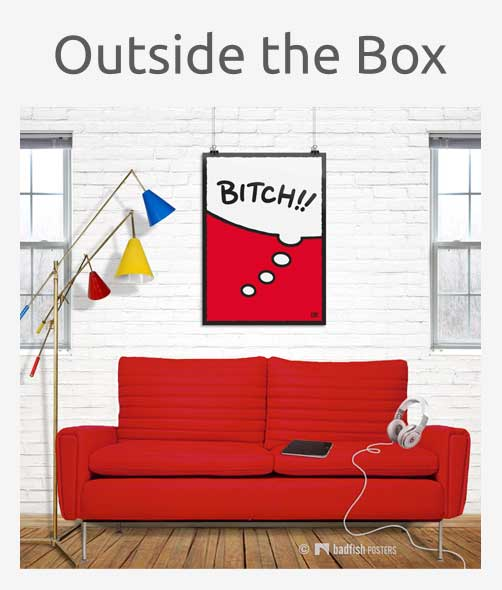 Outside The Box Posters