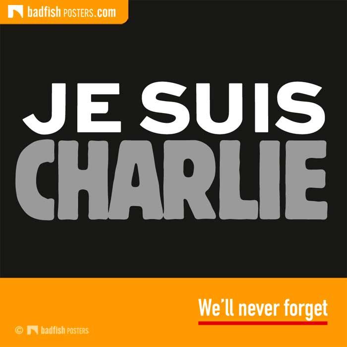 JE SUIS CHARLIE | We'll Never Forget | Poster Blog