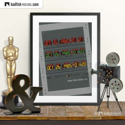 Back to the Future - Time Circuit | Movie Art Poster | © BadFishPosters.com