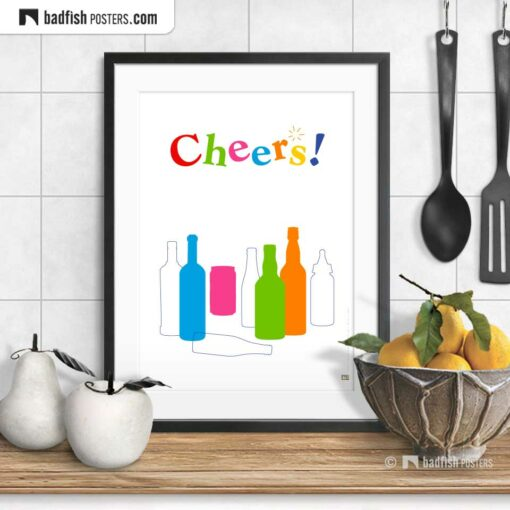 Cheers! | Graphic Poster | © BadFishPosters.com