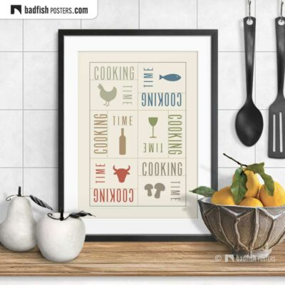Cooking Time | Graphic Poster | © BadFishPosters.com