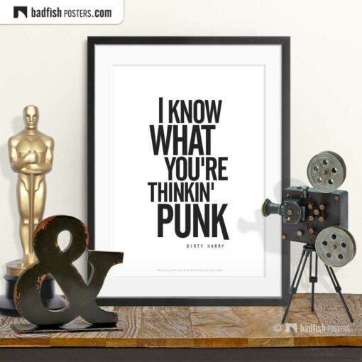 Dirty Harry - I Know What You're Thinkin' Punk | Typographic Movie Poster | © BadFishPosters.com