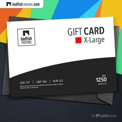Gift Card X-Large | eGift Card | Gift Certificate | Email Gift Card | © BadFishPosters.com