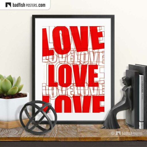 Love | Graphic Poster | © BadFishPosters.com
