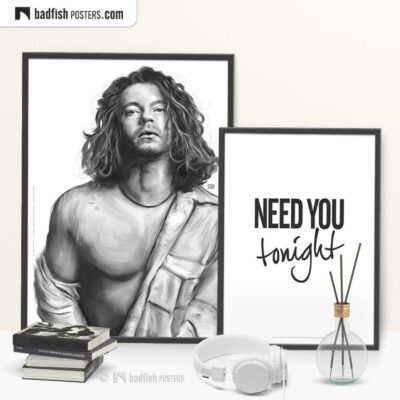 Michael Hutchence And Need You Tonight | Set of 2 - Art Poster And Typographic Poster | © BadFishPosters.com