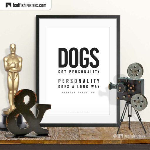 Pulp Fiction | Dogs Got Personality | Typographic Movie Poster | © BadFishPosters.com