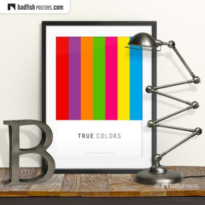 True Colors | Graphic Poster | © BadFishPosters.com