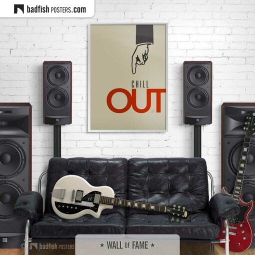 Chill Out | Graphic Poster | Gallery Image | © BadFishPosters.com
