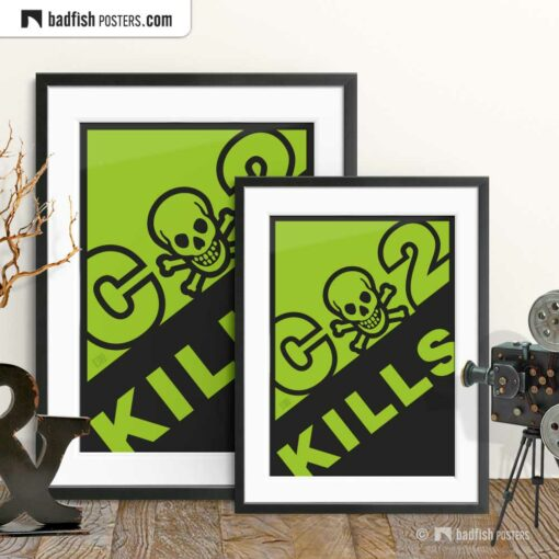 CO2 Kills | Alarming Graphic Poster | Gallery Image | © BadFishPosters.com