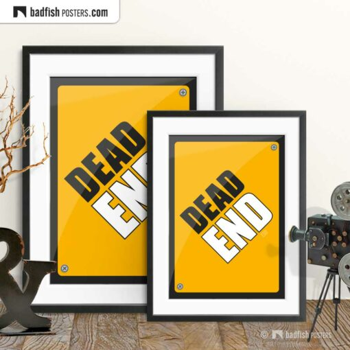Dead End | Graphic Poster | Gallery Image | © BadFishPosters.com