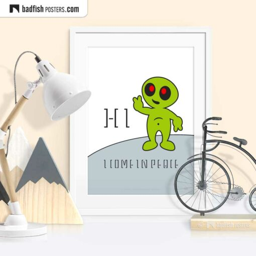 Hi, I Come In Peace | Extraterrestrial Graphic Poster | © BadFishPosters.com