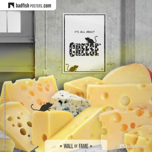 It's All About Cheese | Comic Style Poster | Gallery Image | © BadFishPosters.com