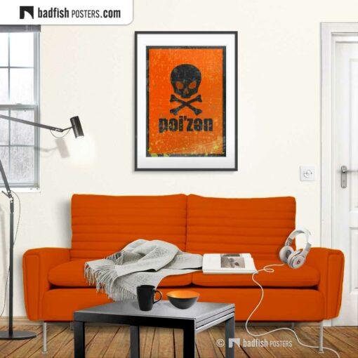 Poi'zen | Poizen | Poison | Graphic Poster | Gallery Image | © BadFishPosters.com