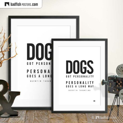 Pulp Fiction | Dogs Got Personality | Typographic Movie Poster | Gallery Image | © BadFishPosters.com
