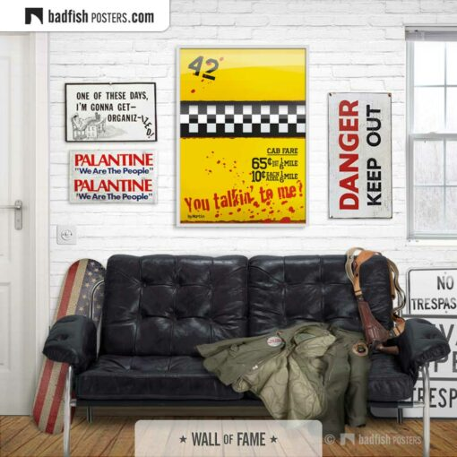 Taxi Driver | You Talkin' To Me? | Movie Art Poster | Gallery Image | © BadFishPosters.com