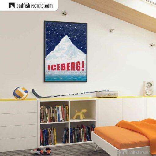Titanic | Iceberg! | Movie Art Poster | Gallery Image | © BadFishPosters.com