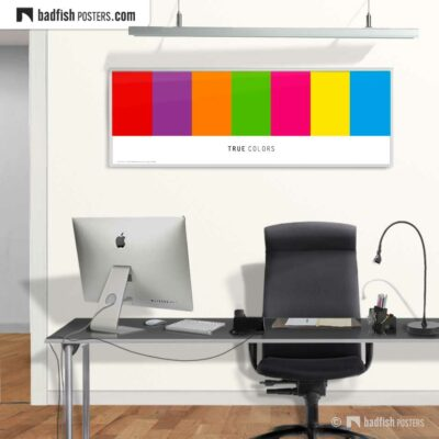 True Colors | XL Graphic Poster | © BadFishPosters.com