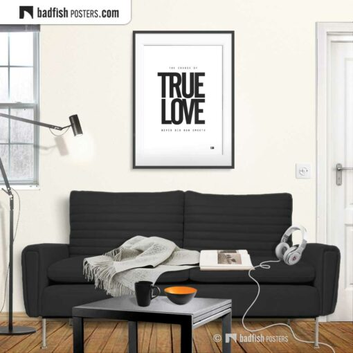 True Love | Typographic Poster | Gallery Image | © BadFishPosters.com