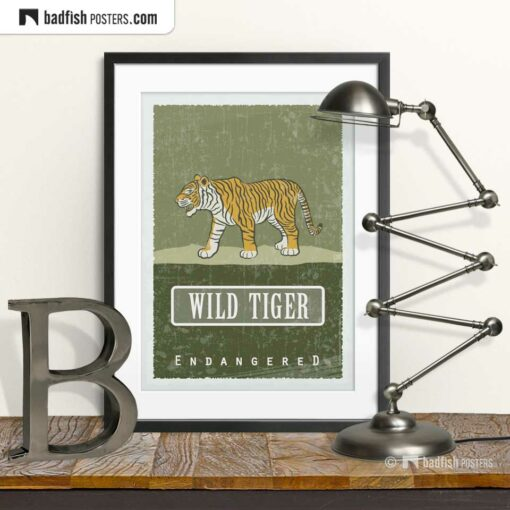 Wild Tiger | Endangered | Graphic Poster | © BadFishPosters.com