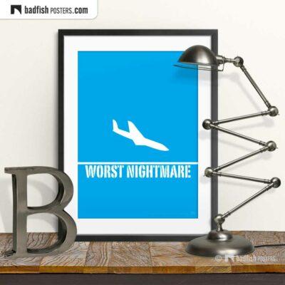Worst Nightmare | Terrifying Graphic Poster | © BadFishPosters.com