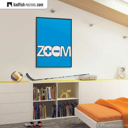 Zoom | Graphic Poster | Gallery Image | © BadFishPosters.com