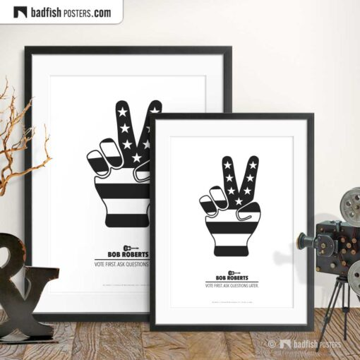 Bob Roberts | Victory Hand | Minimal Movie Poster | Gallery Image | © BadFishPosters.com