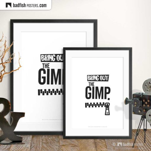 Bring Out The Gimp | Typographic Movie Poster | Gallery Image | © BadFishPosters.com