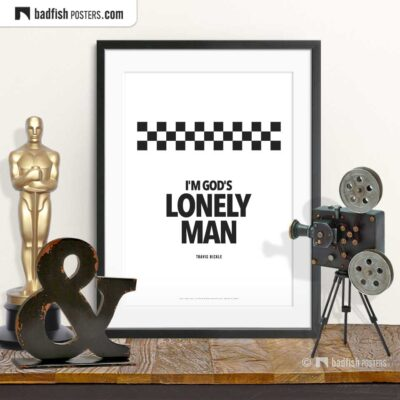 God's Lonely Man | Typographic Movie Poster | © BadFishPosters.com
