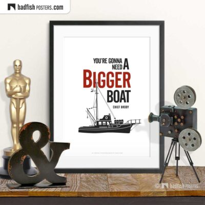 You're Gonna Need A Bigger Boat | Minimal Movie Poster | © BadFishPosters.com