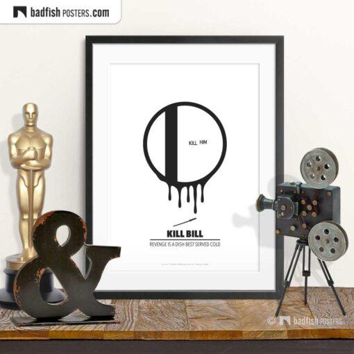 Kill Bill | Vicious Circle | Minimal Movie Poster | © BadFishPosters.com