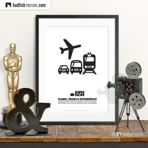 Planes, Trains And Automobiles | Minimal Movie Poster | © BadFishPosters.com