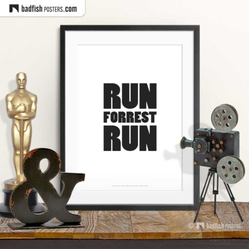 Run Forrest Run | Typographic Movie Poster | © BadFishPosters.com