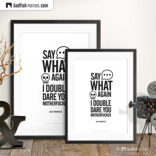Say What Again | Typographic Movie Poster | Gallery Image | © BadFishPosters.com