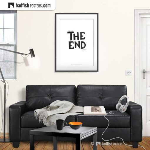 The End | Typographic Movie Poster | Gallery Image | © BadFishPosters.com